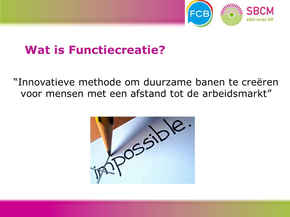 Wat is Functiecreatie.
