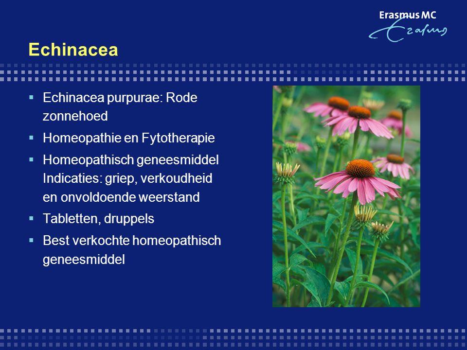 Echinacea  Echinacea purpurae: Rode zonnehoed  Homeopathie en Fytotherapie  Homeopathisch geneesmiddel Indicaties: griep, verkoudheid en onvoldoende weerstand  Tabletten, druppels  Best verkochte homeopathisch geneesmiddel