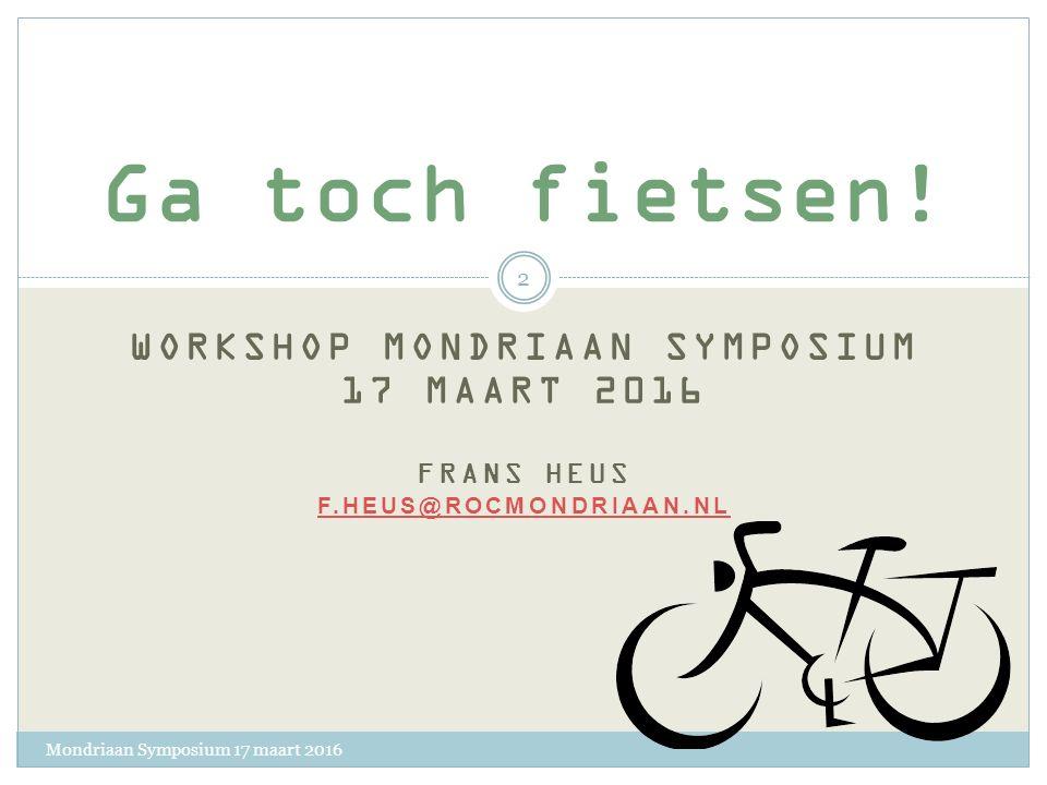 Mondriaan Symposium 17 maart 2016 1