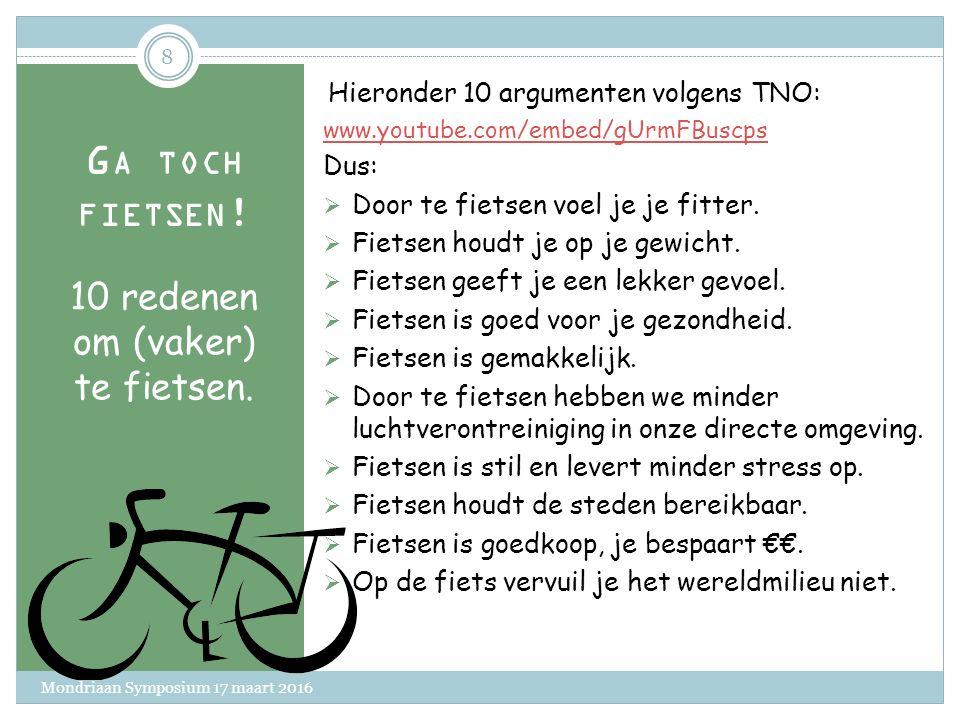 G A TOCH FIETSEN .10 redenen om (vaker) te fietsen.