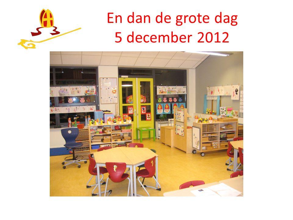 En dan de grote dag 5 december 2012