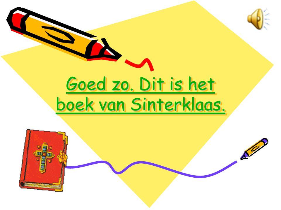 Jammer. Dit is niet het boek van Sinterklaas. Jammer. Dit is niet het boek van Sinterklaas. Jammer. Dit is niet het boek van Sinterklaas. Jammer. Dit