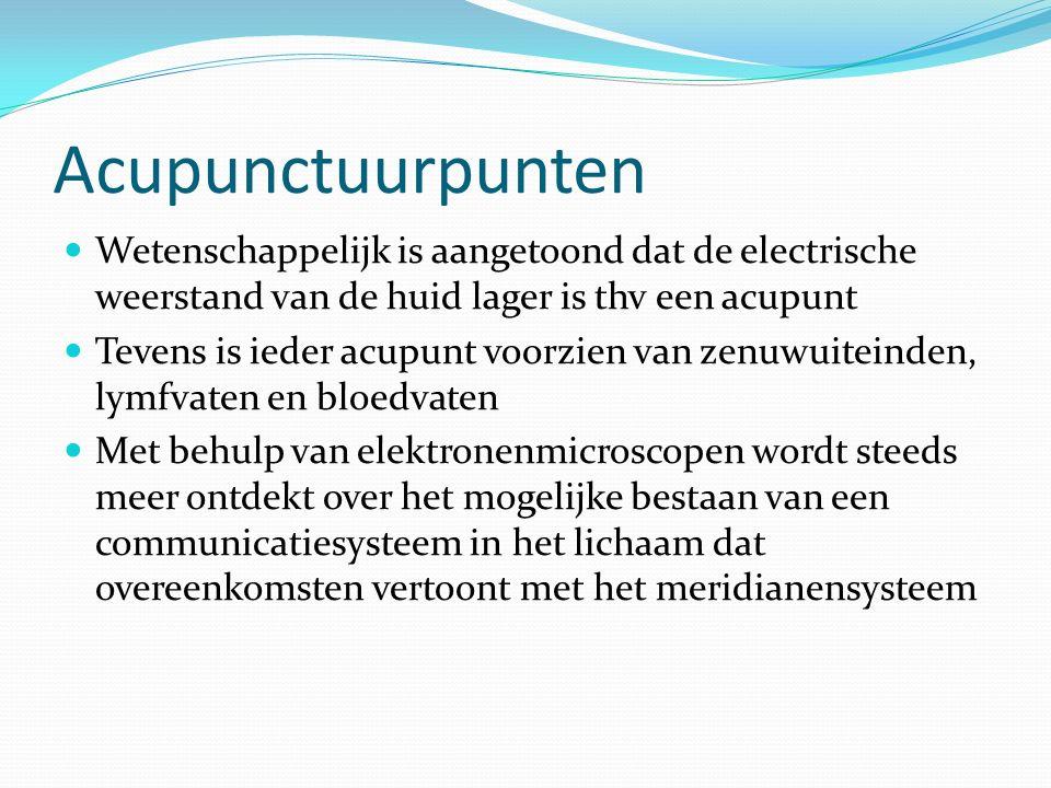 Acupunctuurpunten Wetenschappelijk is aangetoond dat de electrische weerstand van de huid lager is thv een acupunt Tevens is ieder acupunt voorzien va