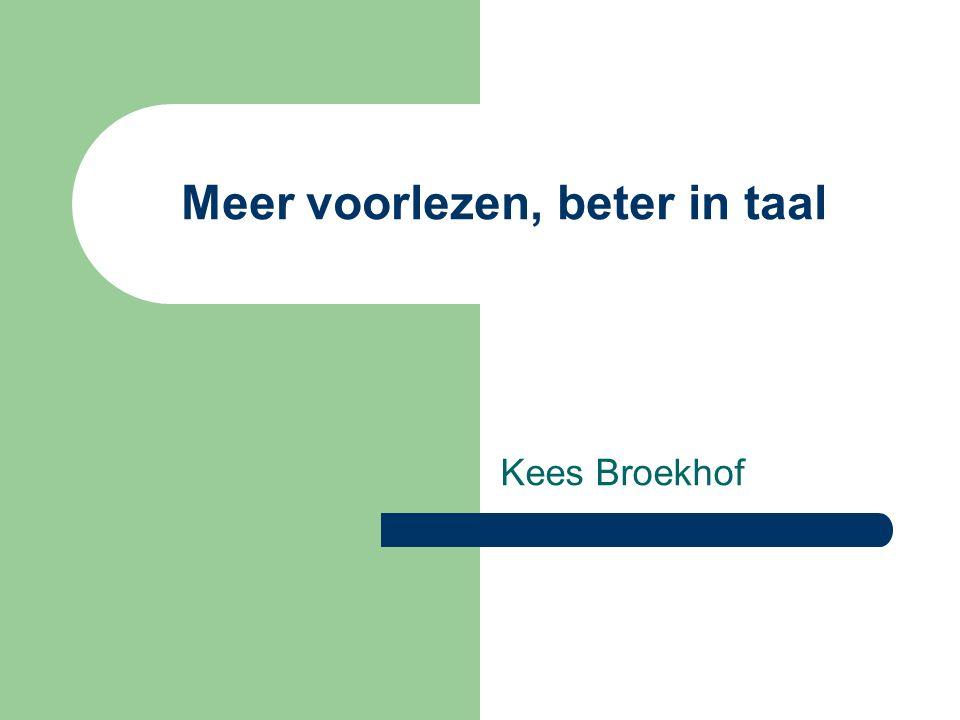 Meer voorlezen, beter in taal Kees Broekhof