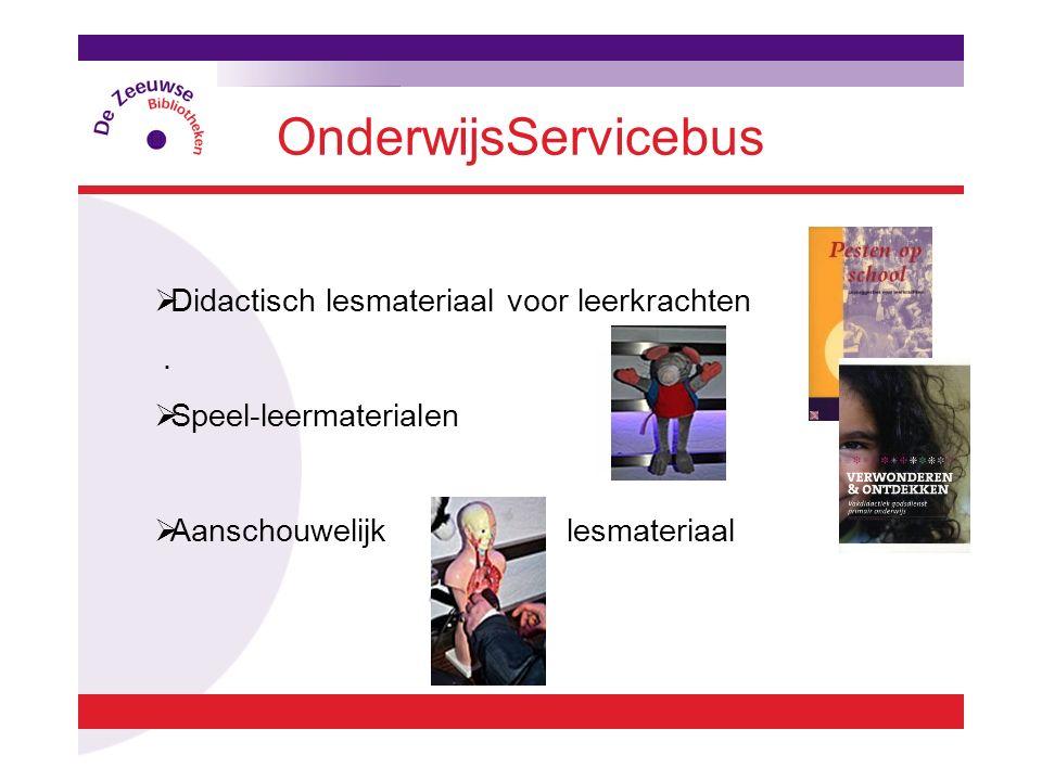 OnderwijsServicebus  Didactisch lesmateriaal voor leerkrachten.  Speel-leermaterialen  Aanschouwelijk lesmateriaal