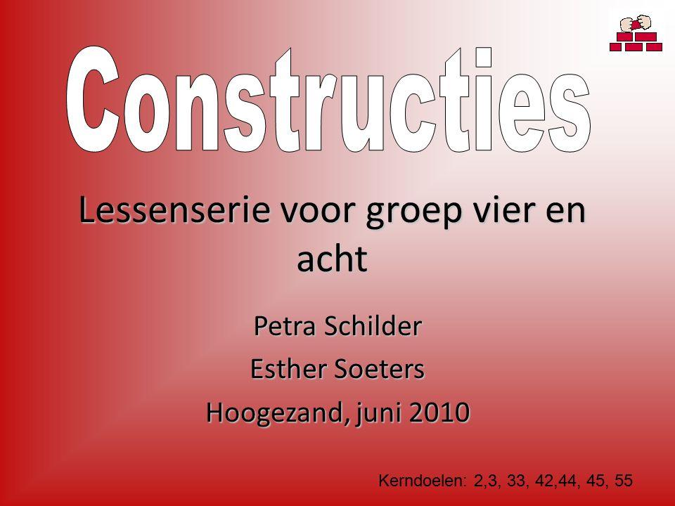 Lessenserie voor groep vier en acht Petra Schilder Esther Soeters Hoogezand, juni 2010 Kerndoelen: 2,3, 33, 42,44, 45, 55