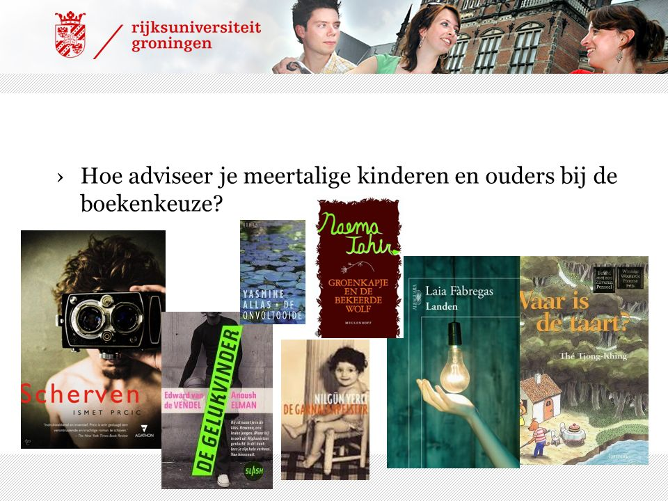 ›Hoe adviseer je meertalige kinderen en ouders bij de boekenkeuze?