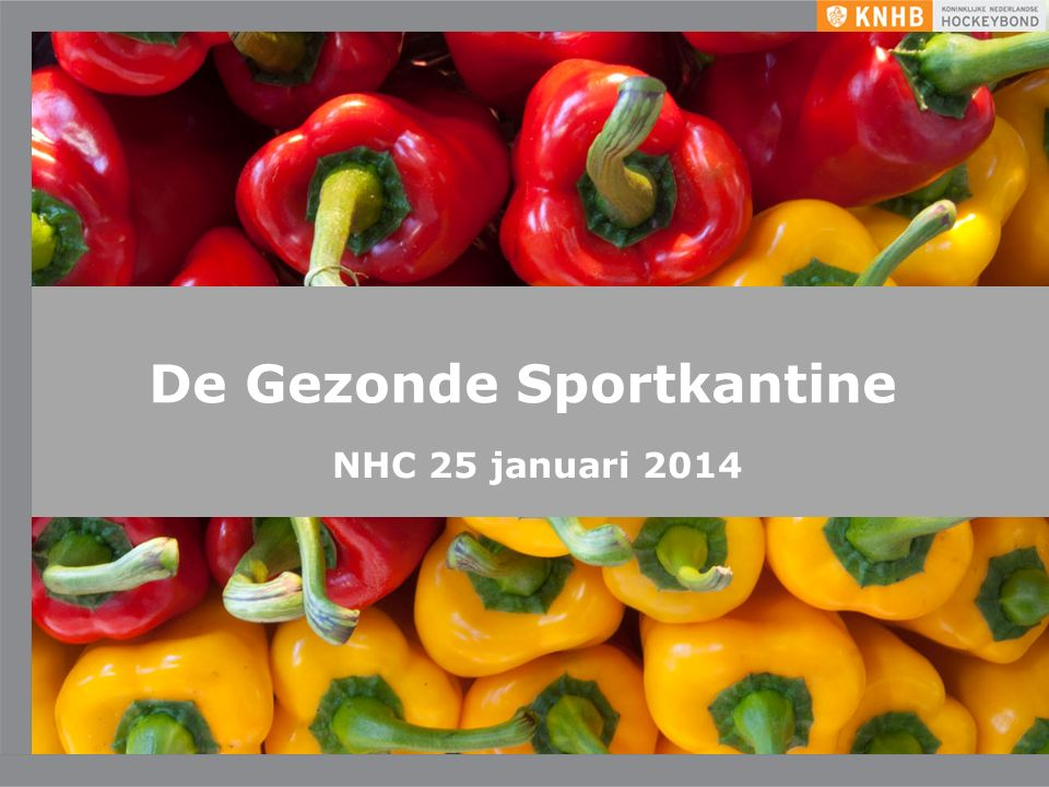 De Gezonde Sportkantine NHC 25 januari 2014