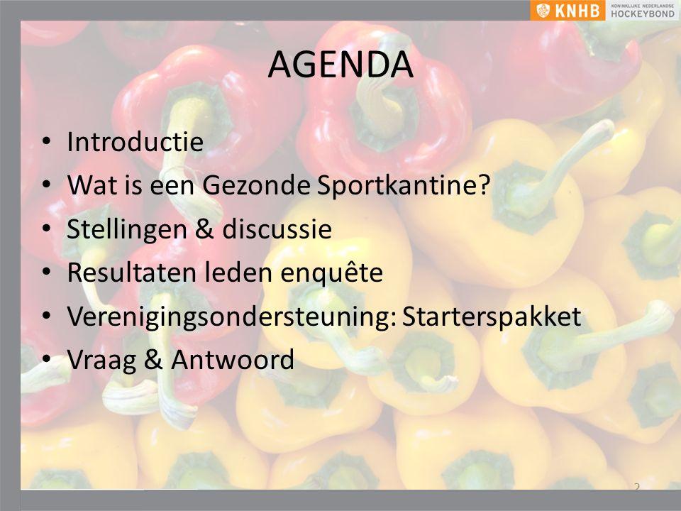 AGENDA Introductie Wat is een Gezonde Sportkantine.