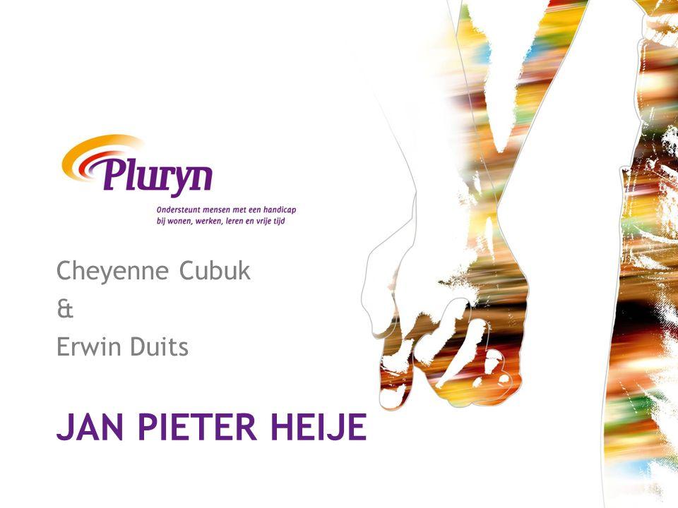 JAN PIETER HEIJE Cheyenne Cubuk & Erwin Duits