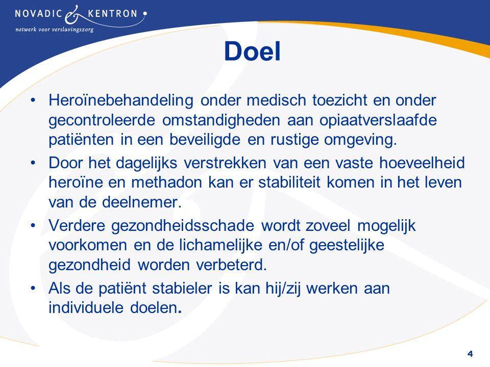 4 Doel Heroïnebehandeling onder medisch toezicht en onder gecontroleerde omstandigheden aan opiaatverslaafde patiënten in een beveiligde en rustige omgeving.