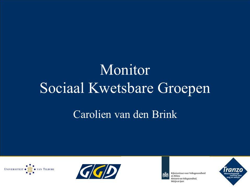 Monitor Sociaal Kwetsbare Groepen Carolien van den Brink