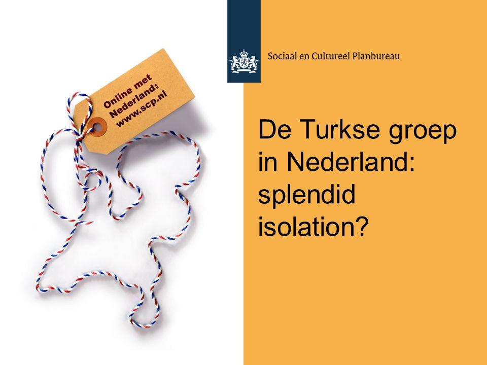 De Turkse groep in Nederland: splendid isolation?