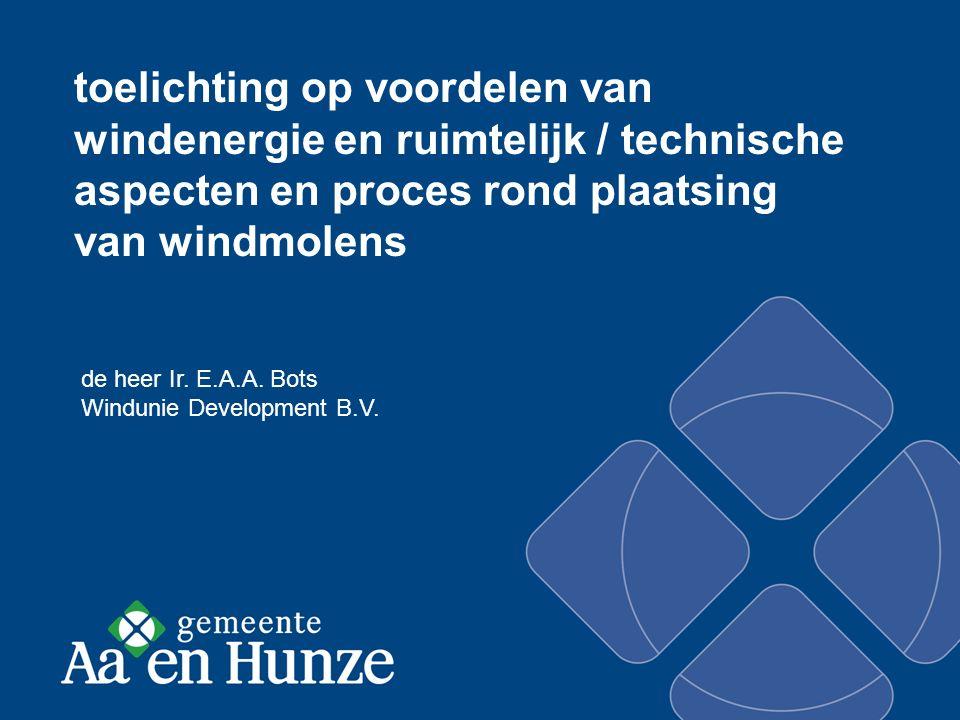 toelichting op voordelen van windenergie en ruimtelijk / technische aspecten en proces rond plaatsing van windmolens de heer Ir.