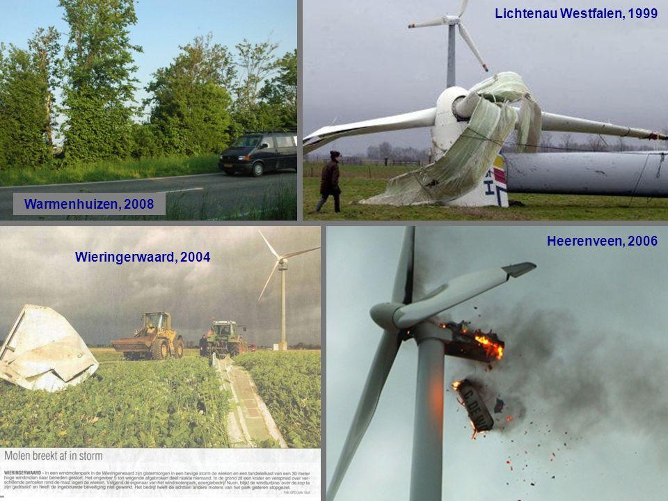 Warmenhuizen, 2008 Lichtenau Westfalen, 1999 Wieringerwaard, 2004 Heerenveen, 2006 Lichtenau Westfalen, 1999