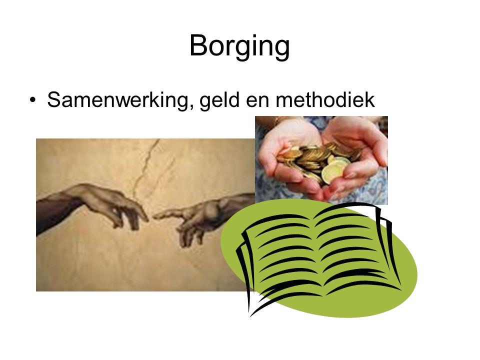 Borging Samenwerking, geld en methodiek