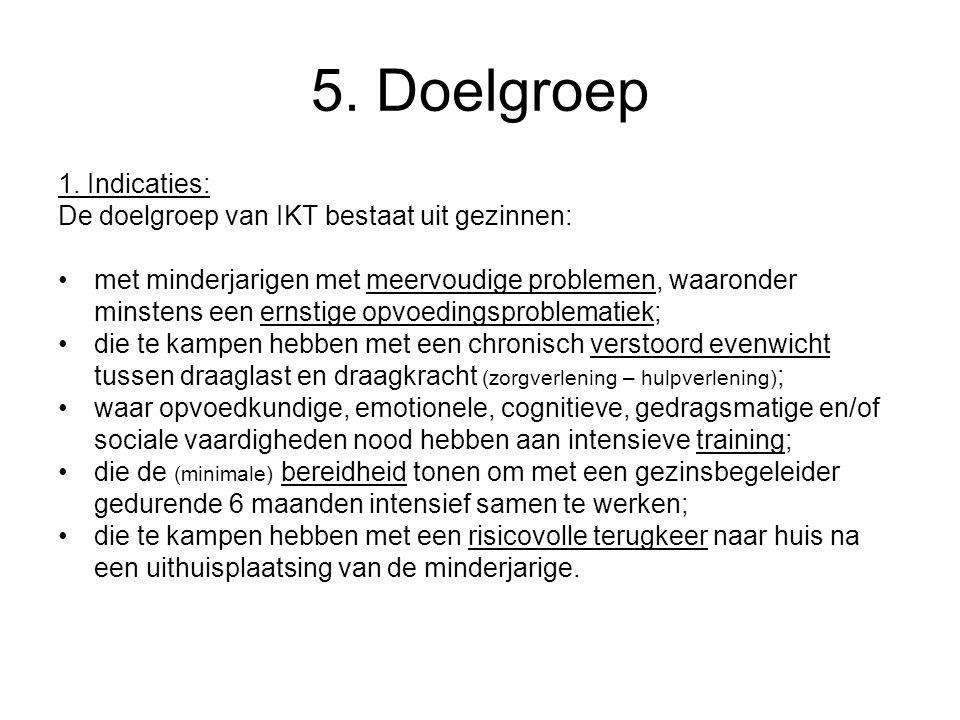 5. Doelgroep 1.