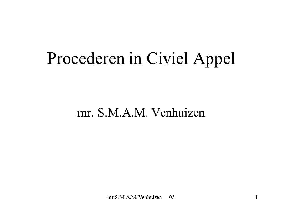 mr.S.M.A.M.Venhuizen12 Procederen in civiel appel 2.