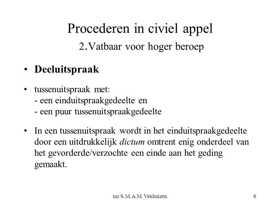 mr.S.M.A.M.Venhuizen17 Procederen in civiel appel 3.