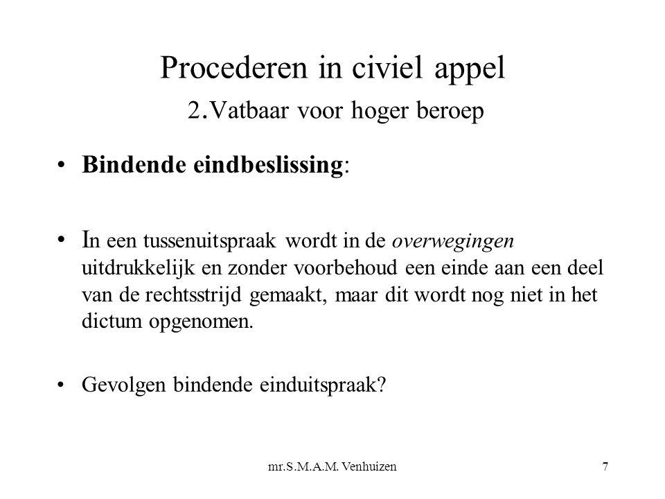 mr.S.M.A.M.Venhuizen8 Procederen in civiel appel 2.