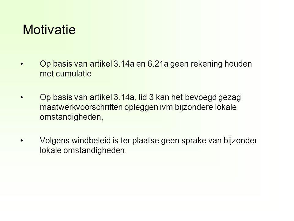 Op basis van artikel 3.14a en 6.21a geen rekening houden met cumulatie Op basis van artikel 3.14a, lid 3 kan het bevoegd gezag maatwerkvoorschriften opleggen ivm bijzondere lokale omstandigheden, Volgens windbeleid is ter plaatse geen sprake van bijzonder lokale omstandigheden.
