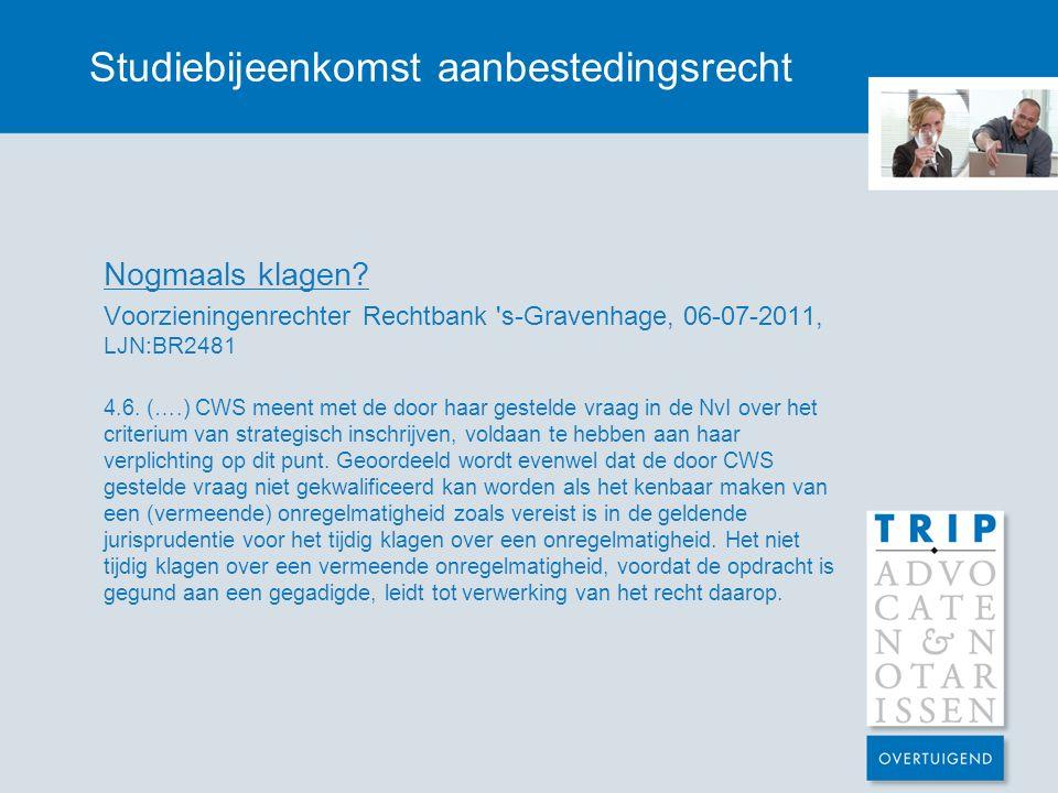 Studiebijeenkomst aanbestedingsrecht Nogmaals klagen.