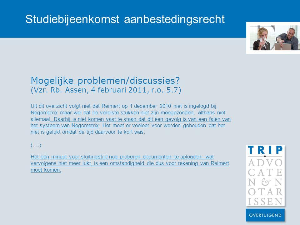 Studiebijeenkomst aanbestedingsrecht Mogelijke problemen/discussies.