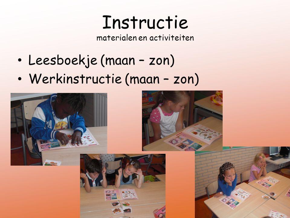 Instructie materialen en activiteiten Leesboekje (maan – zon) Werkinstructie (maan – zon)