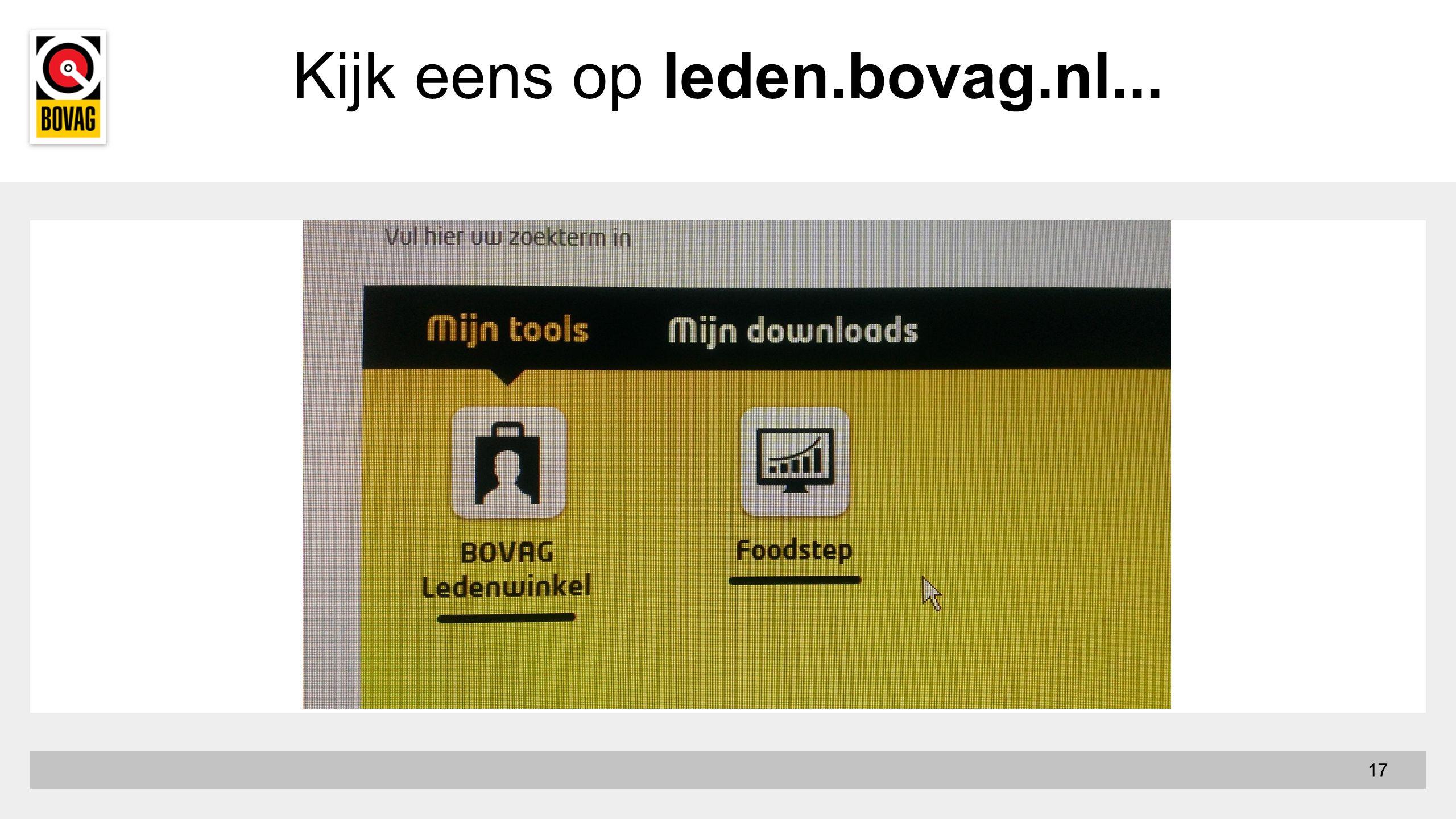 Kijk eens op leden.bovag.nl... 17