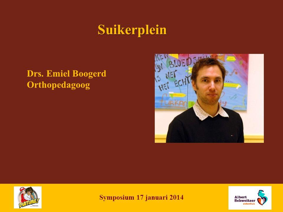 NAME OF PRESENTATION | 16 Suikerplein Drs. Emiel Boogerd Orthopedagoog Symposium 17 januari 2014