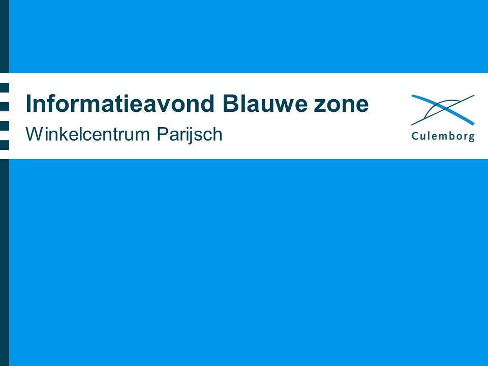 Informatieavond Blauwe zone Winkelcentrum Parijsch