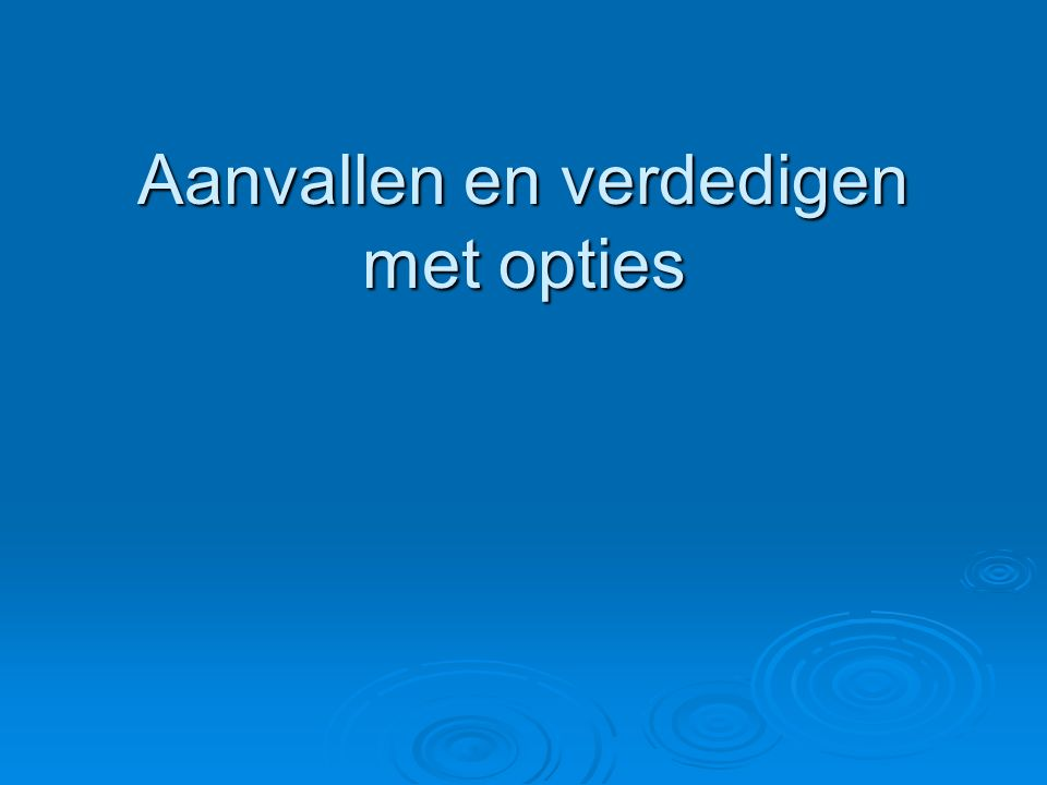 Inhoud presentatie  Factoren van invloed op de prijsvorming van opties  Grieken  Aanvallen met opties  Verdedigen met opties  Margins