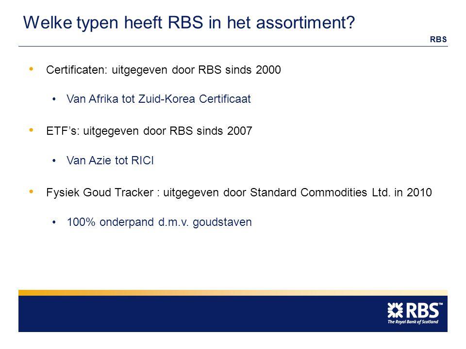 RBS Welke typen heeft RBS in het assortiment.