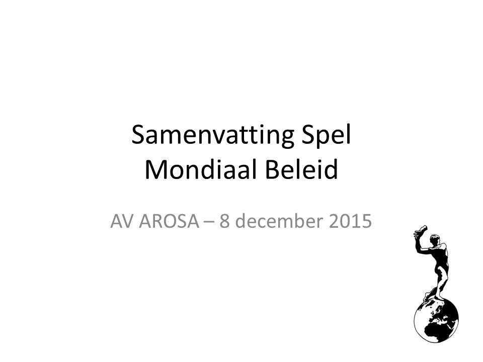 Samenvatting Spel Mondiaal Beleid AV AROSA – 8 december 2015