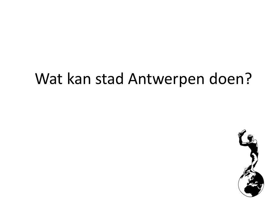 Wat kan stad Antwerpen doen?