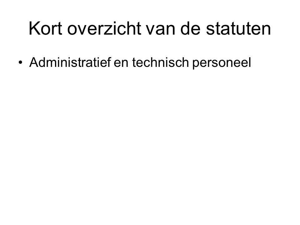 Kort overzicht van de statuten Administratief en technisch personeel