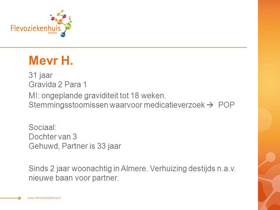 Mevr heeft geen baan, geen sociale contacten in Almere.