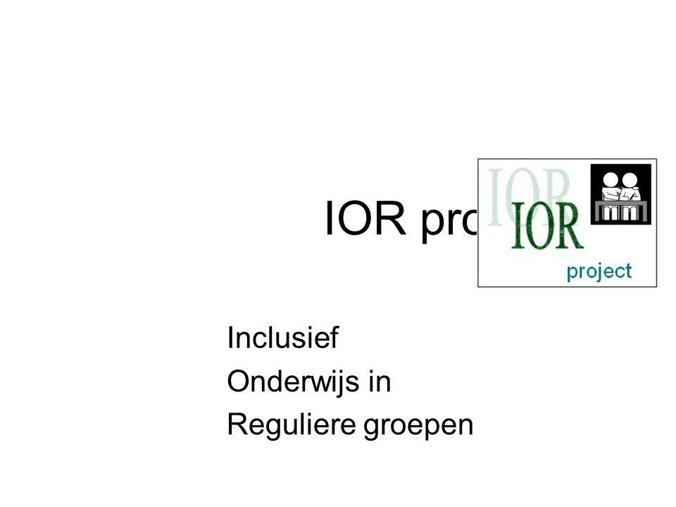 IOR project Inclusief Onderwijs in Reguliere groepen
