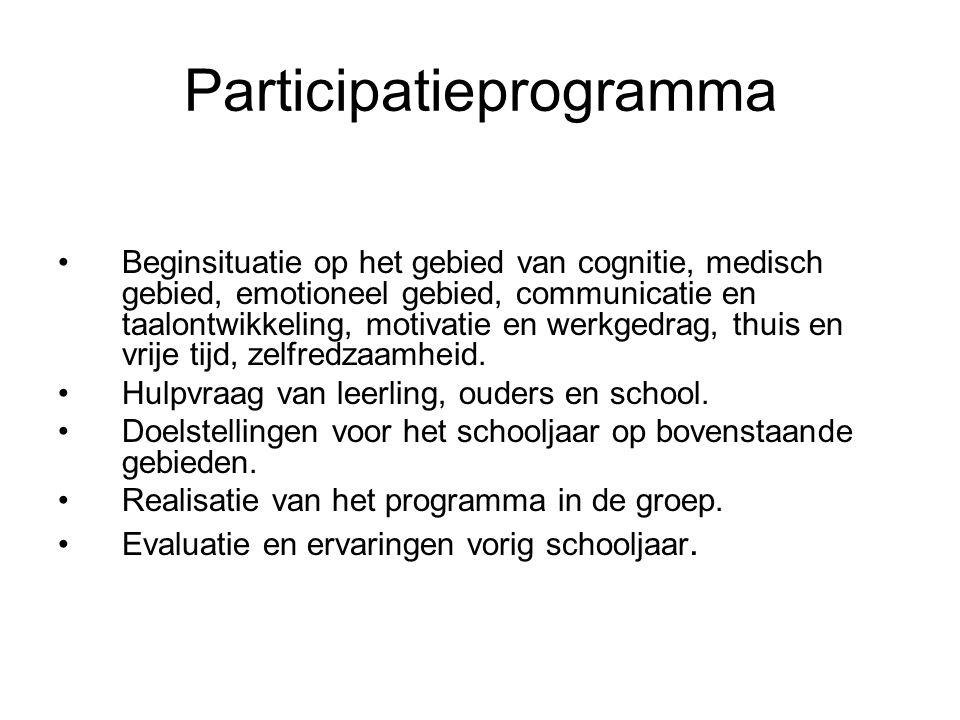 Participatieprogramma Beginsituatie op het gebied van cognitie, medisch gebied, emotioneel gebied, communicatie en taalontwikkeling, motivatie en werk