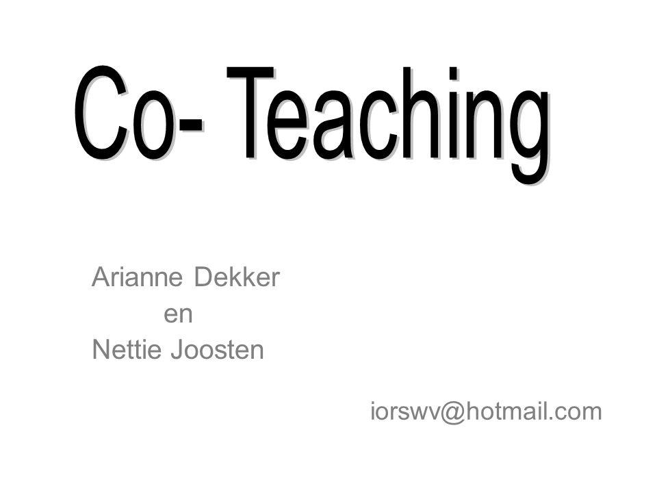 Arianne Dekker en Nettie Joosten iorswv@hotmail.com