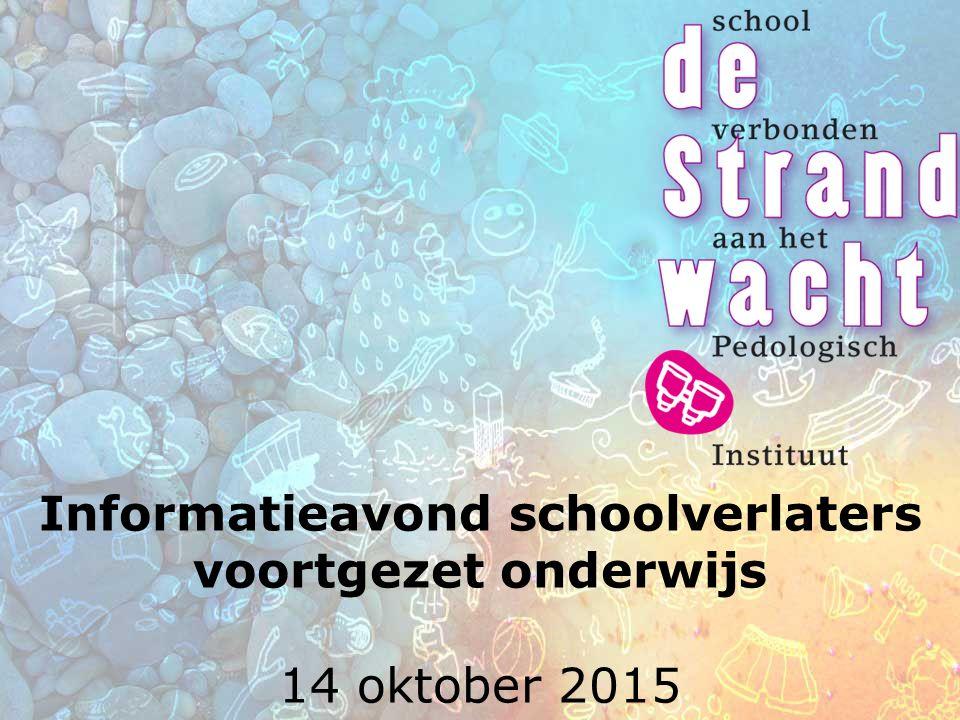 Informatieavond schoolverlaters voortgezet onderwijs 14 oktober 2015