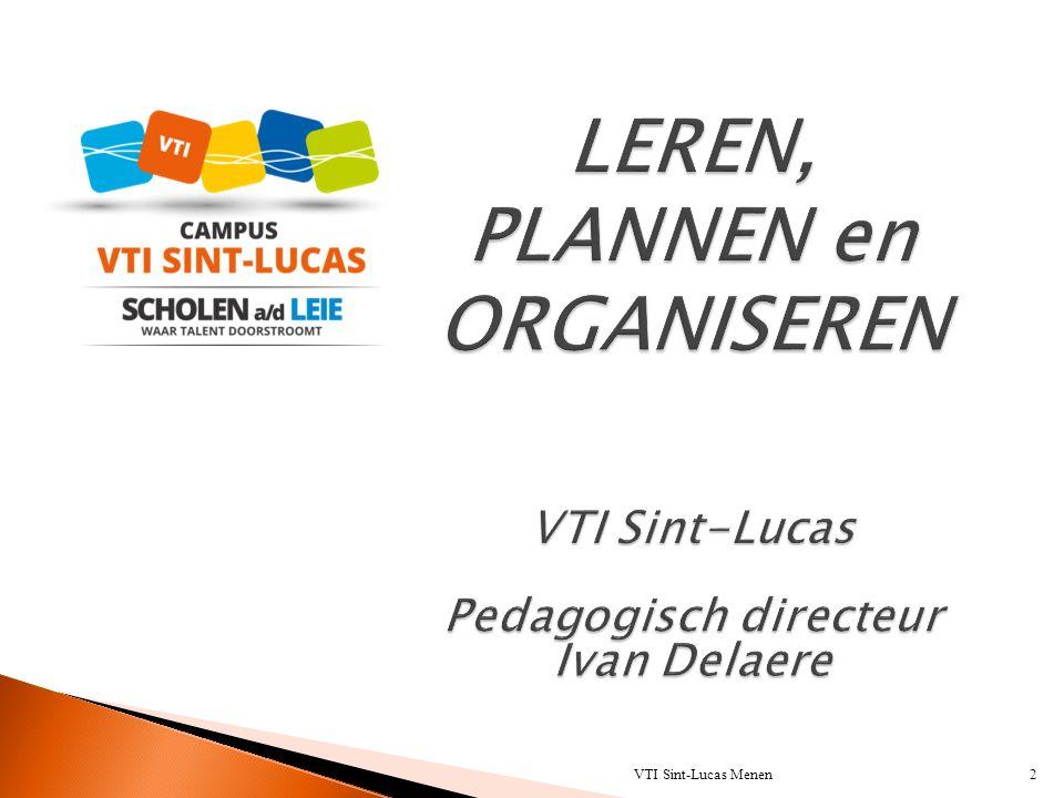  Werken op klasniveau  acties die positief zijn voor ALLE leerlingen = preventieve basiszorg  Werken op leerlingenniveau  individuele begeleidingsplannen met sticordi- maatregelen op maat van de leerling VTI Sint-Lucas Menen33