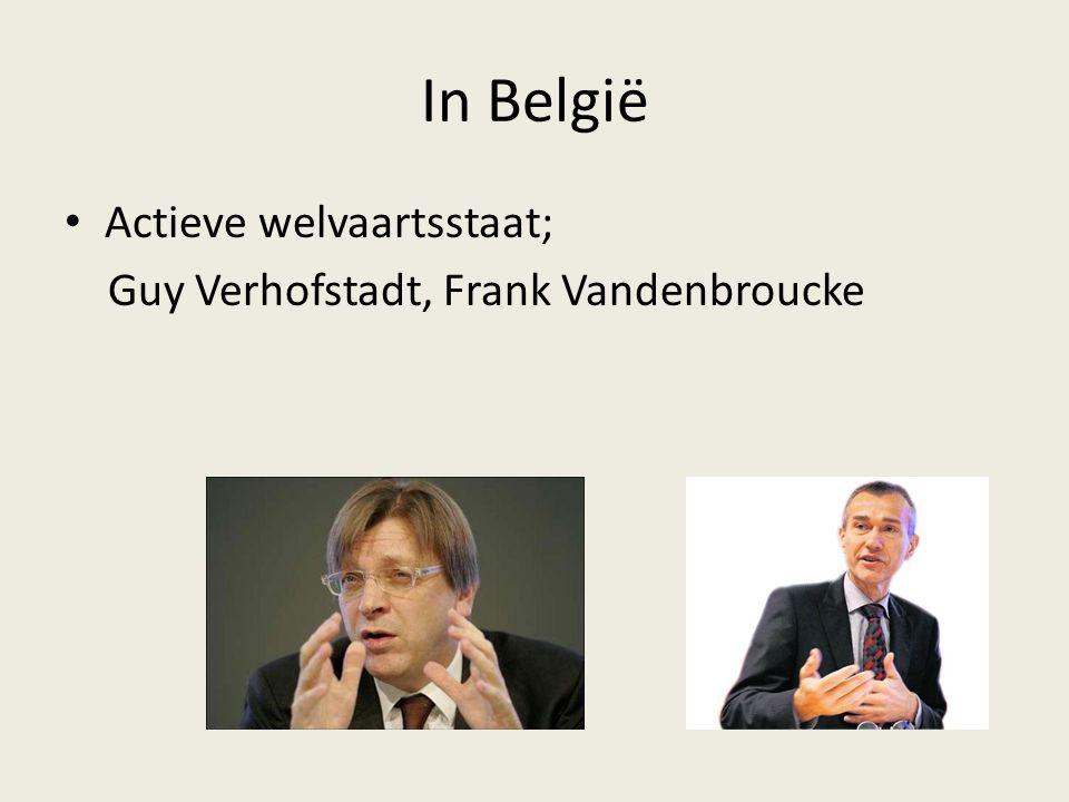 In België Actieve welvaartsstaat; Guy Verhofstadt, Frank Vandenbroucke