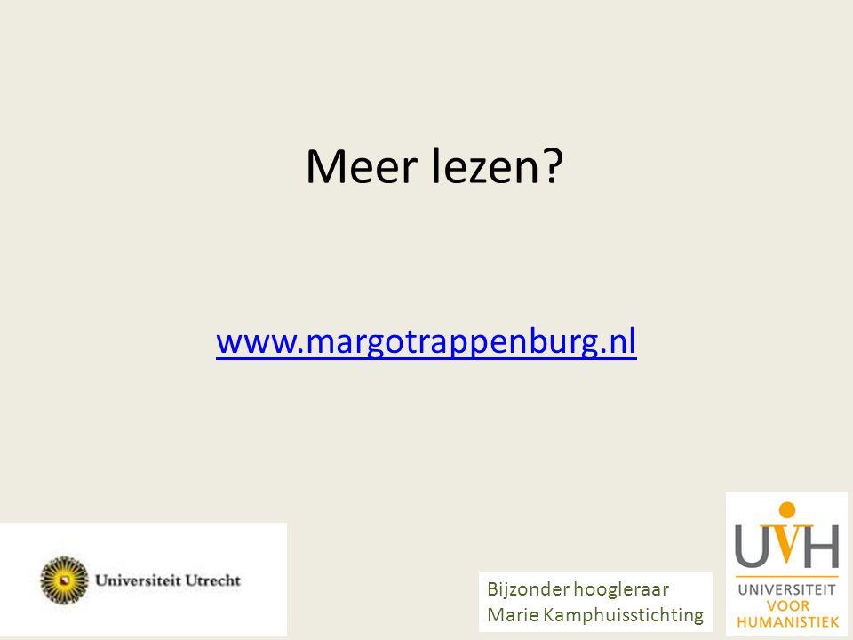 Meer lezen? www.margotrappenburg.nl Bijzonder hoogleraar Marie Kamphuisstichting