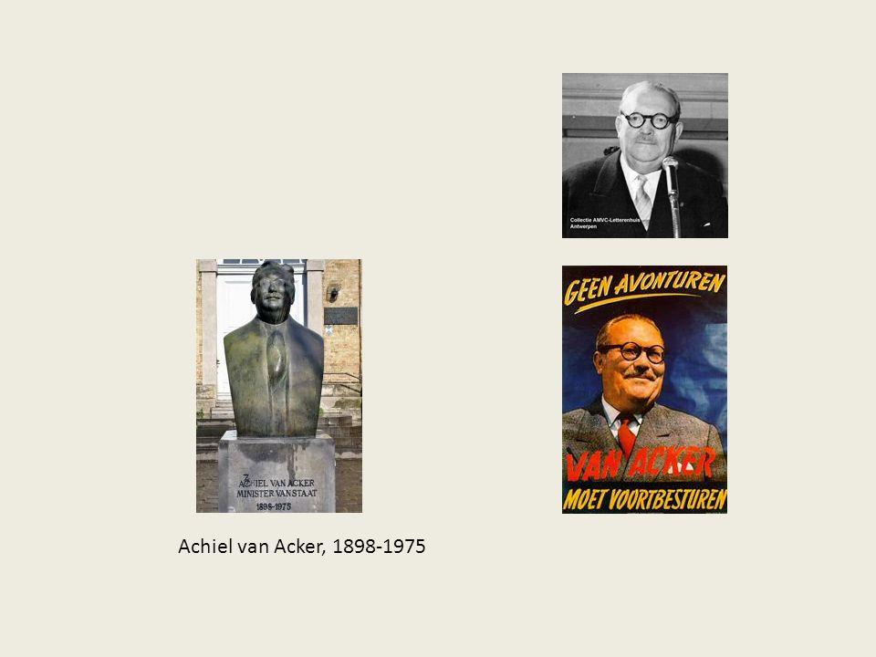 Achiel van Acker, 1898-1975