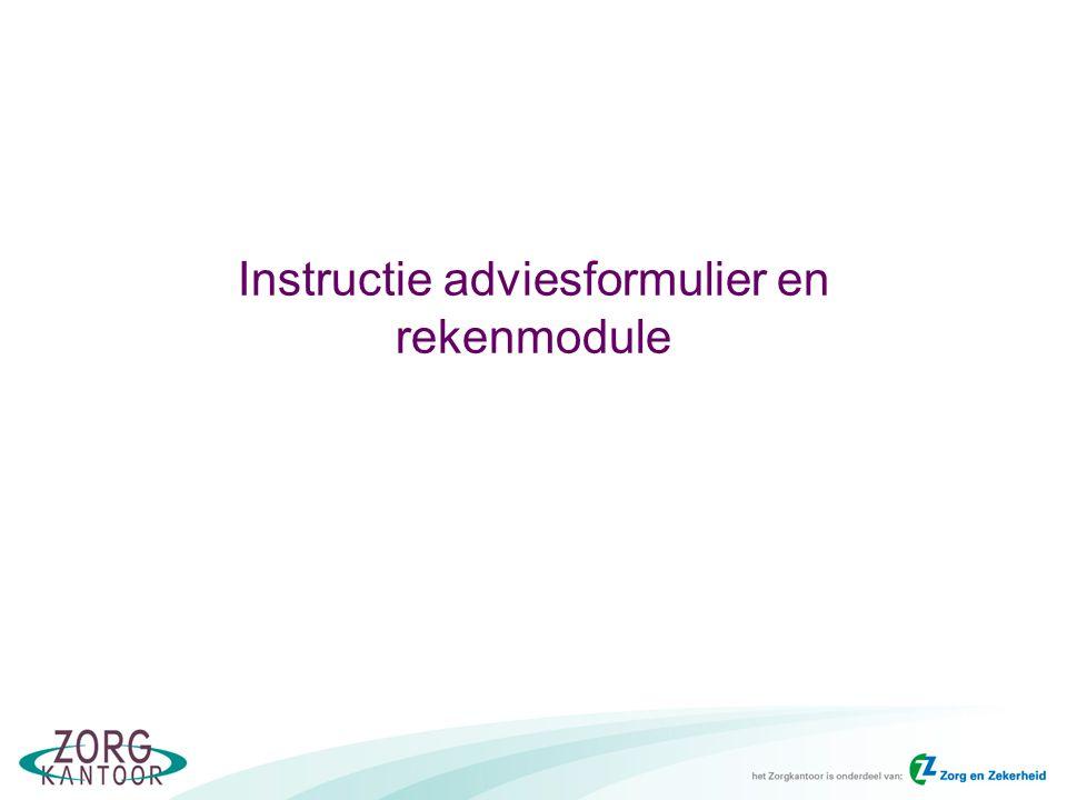 Instructie adviesformulier en rekenmodule