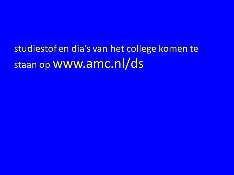 studiestof en dia's van het college komen te staan op www.amc.nl/ds