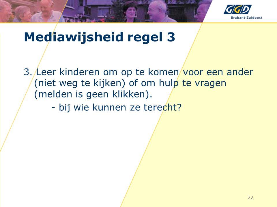 22 Mediawijsheid regel 3 3.