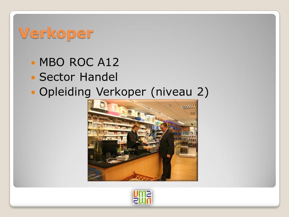 Verkoper MBO ROC A12 Sector Handel Opleiding Verkoper (niveau 2)