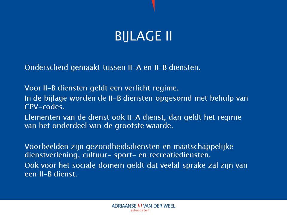 BIJLAGE II Onderscheid gemaakt tussen II-A en II-B diensten.
